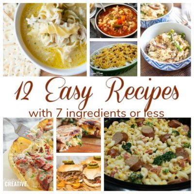 12 Easy Recipes With 7 Ingredients Or Less (Merry Monday 224)