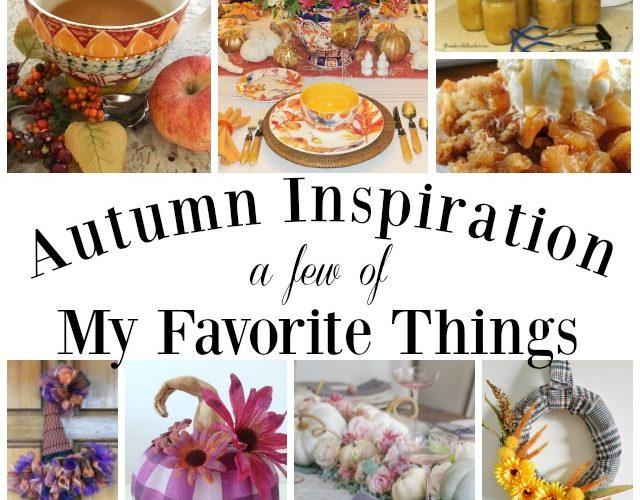 Fall Favorite Things. A few of my favorite things about fall. Apple Recipe. Pumpkin decor. Fall table decor. DIY Fall Wreath ideas.