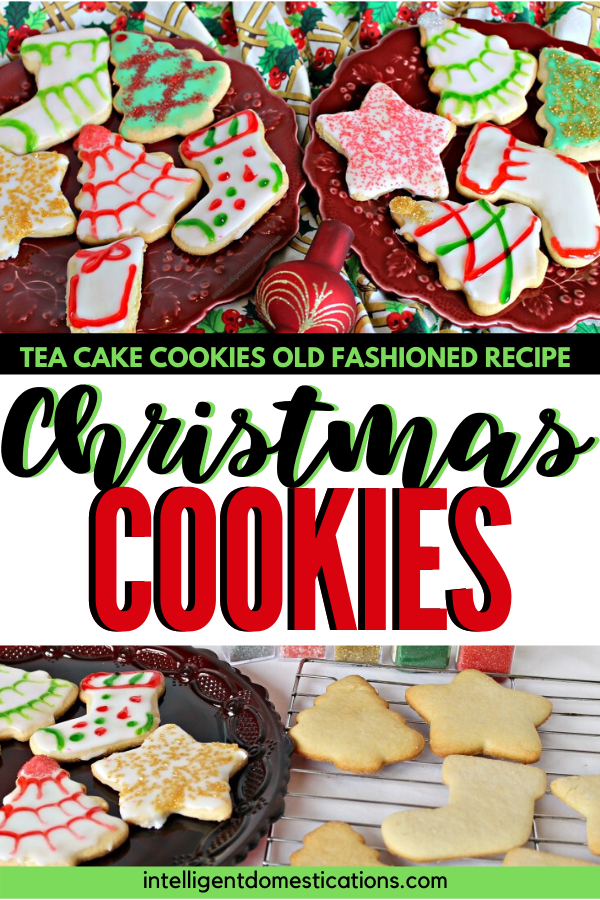 Old Fashioned Tea Cake Cookies Recipe. Make these Tea Cake cookies for Christmas and have fun decorating them