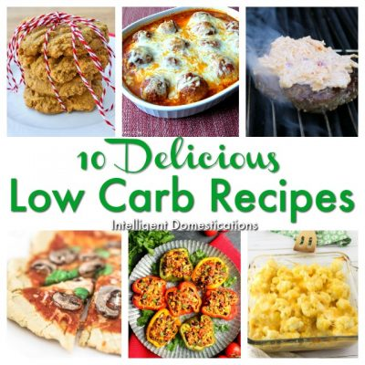 10 Low Carb Recipes You'll Love (Merry Monday 236)