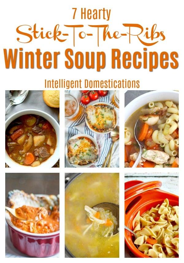 7 Hearty Winter Soup Recipes #soup #souprecipes