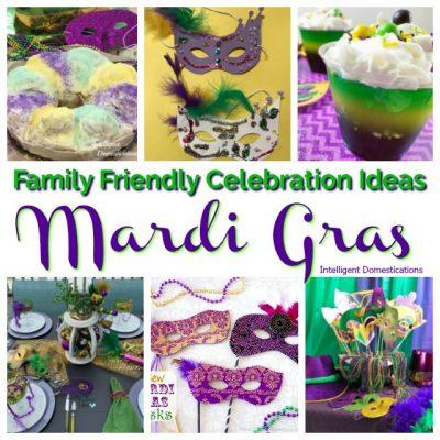 Family Friendly Mardi Gras Celebration Ideas
