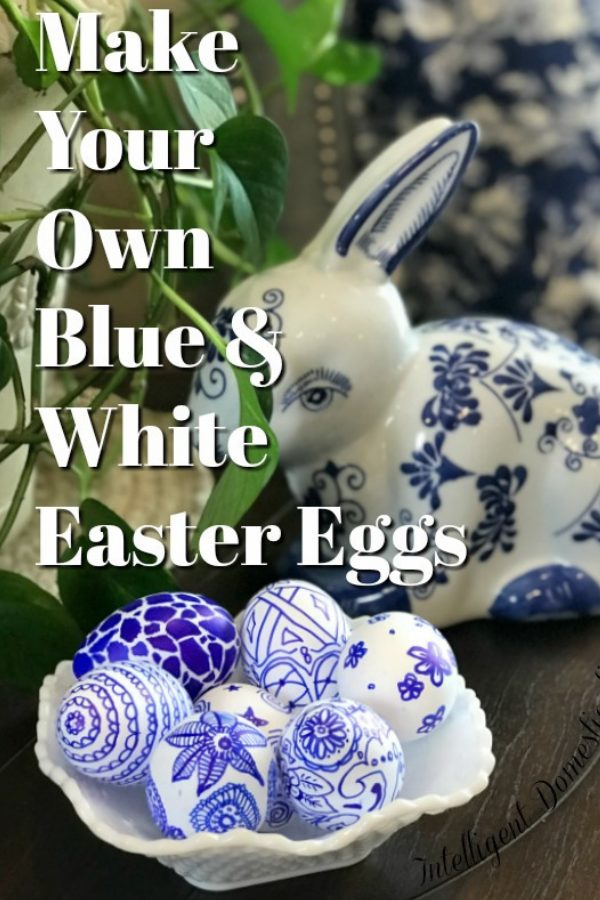 Make your own Blue & White Easter Eggs. Create a Chinosierie or Blue Willow pattern with two simple craft items. DIY Easter Eggs to match your Blue and White Decor.