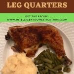 Baked Chicken Leg Quarter with mashed potatoes and green beans on a white dish