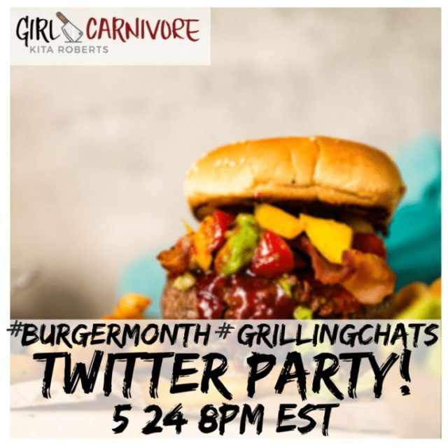 Burger Month Twitter Party 2019 May 24th. #burgermonth #Girlcarnivore