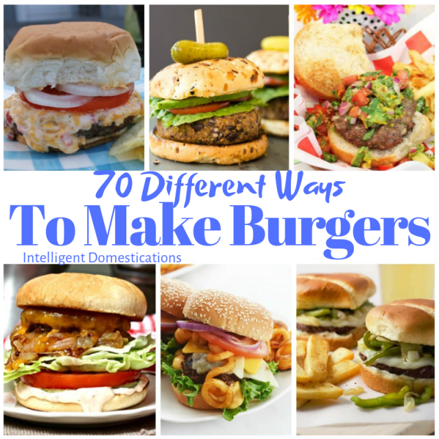 70 Different Ways to Make Hamburgers. Hamburger Recipes from food bloggers. This collection includes Beef, Chicken, Turkey and Vegan Burgers. #burgers #burgermonth