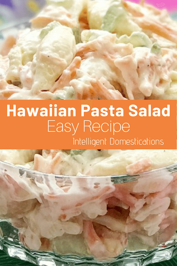 Our Hawaiian Pasta Salad recipe is very easy to make. We left the onions out but use Onion Powder instead. This macaroni salad is a big hit at Pot Luck dinners. We use pasta shells instead of macaroni noodles because they trap that delicious made from scratch creamy dressing. #pastasalad #macaronisalad #hawaiiansalad