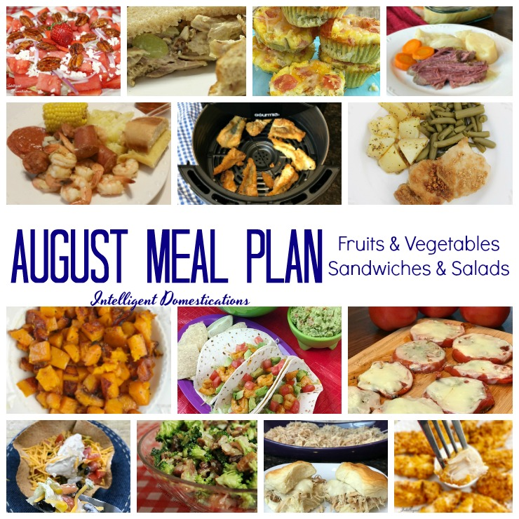 Our August Meal Plan includes farm fresh fruits and vegetables for making salads, sandwiches and other recipes. We also use a few canned fruits and vegetables for busy days. #mealplan