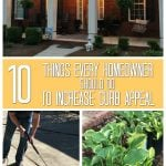 Do these 10 projects and increase your home's curb appeal. Some of these DIY projects will increase the value of your home. All of them will make your home more appealing to potential buyers. #curbappeal