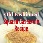 Mom's Old Fashioned recipe for Squash Casserole begins with fresh yellow summer squash. She would cook them down then make the casserole. Buttery crackers on top are what make this side dish so yummy. It's a must for Thanksgiving and a treat anytime. We cheat by using canned squash when we can't get fresh! #squashrecipe #sidedish #intellid