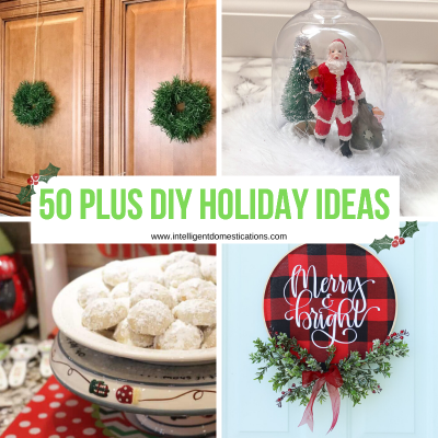 Huge list of DIY Holiday decor you can create for your home this Christmas season