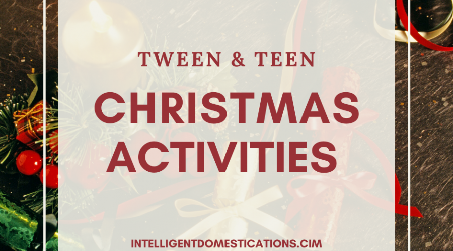 Tween and Teen Christmas Activities List with free printable