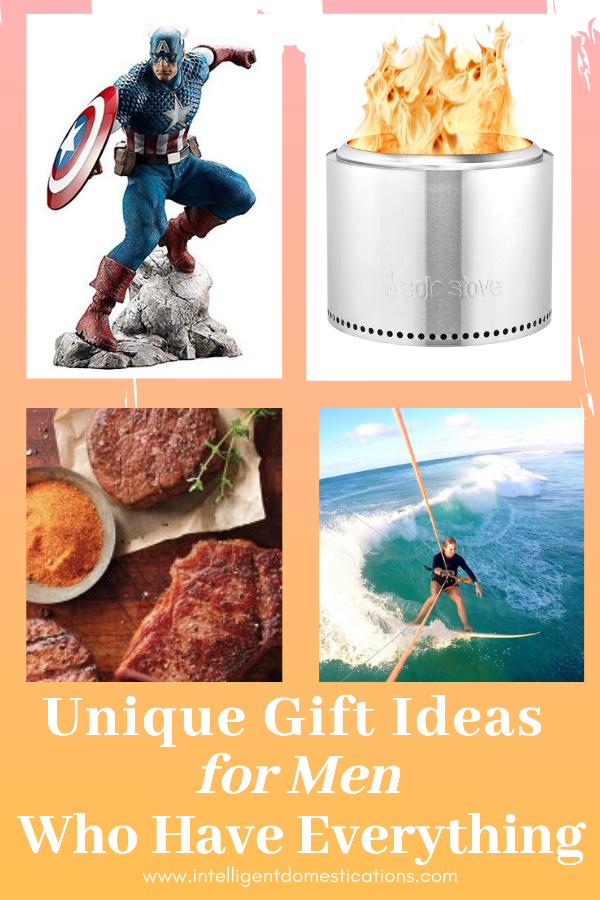 Unique Gift Ideas for Men Who Have Everything