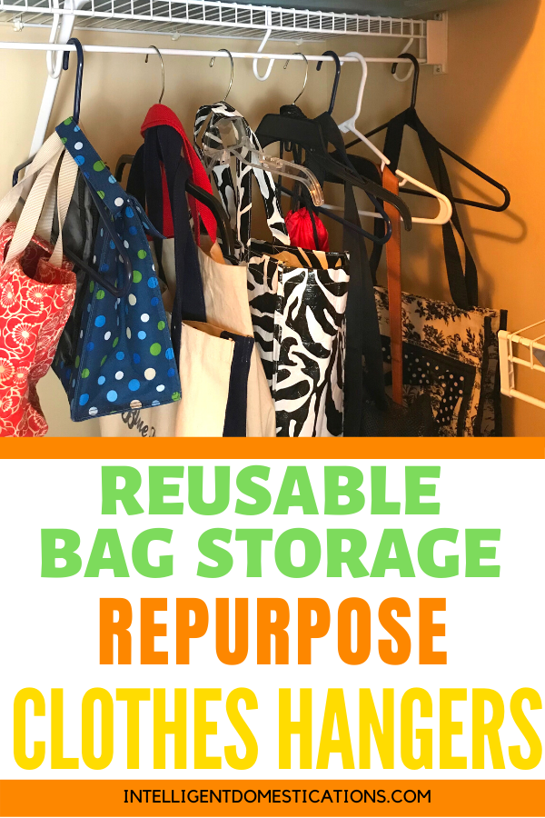 Repurpose clothes hangers into clever storage solutions. Hang your reusable bags and lunch bags in extra closet space.