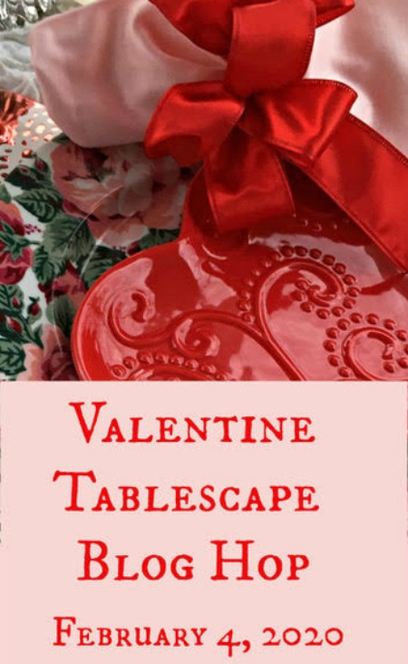 Valentines Tablescape Blog Hop