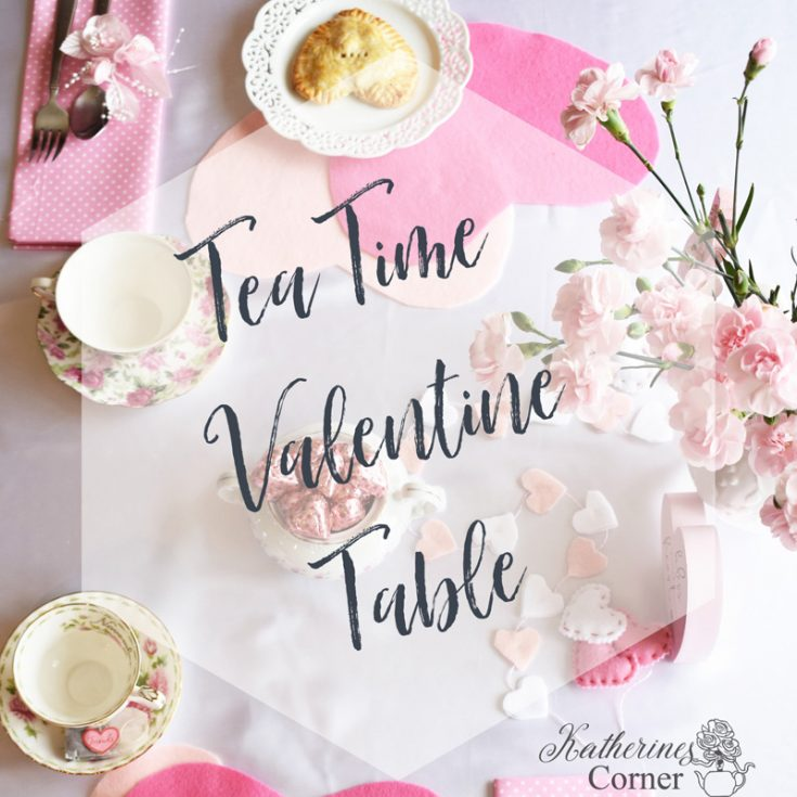 Tea Time Valentine's Day Tablescape