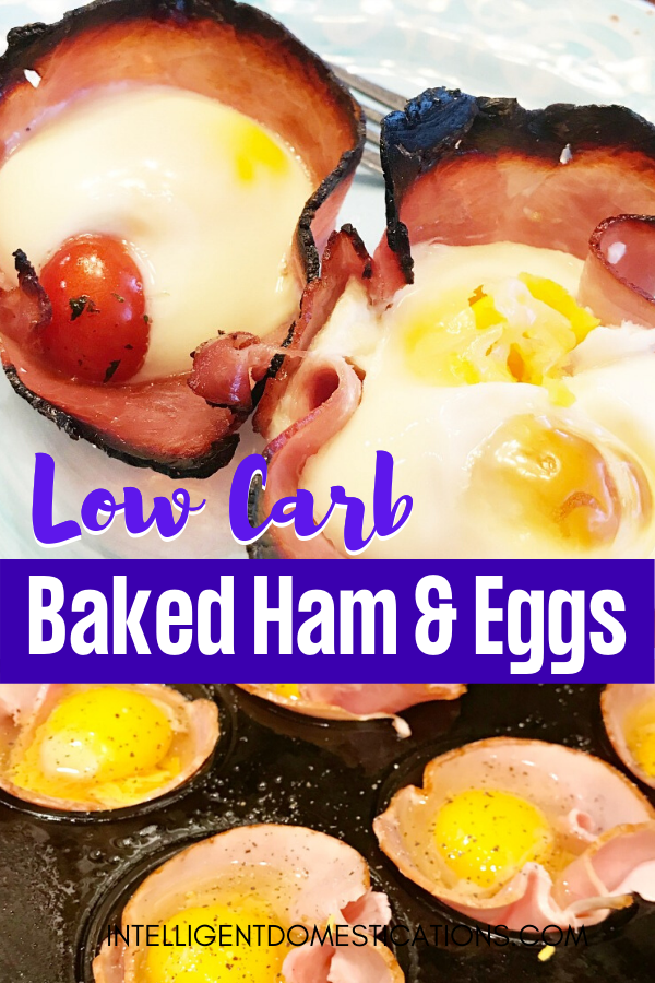 Low Carb Baked Ham & Eggs Muffin Cups. Make this easy breakfast recipe for Easter, Christmas or Mother's Day . Also a good brunch menu item. Can be eaten as a finger food or more proper with knife and fork. #lowcarbbrunch #breakfastrecipe #hamandeggs #intellid