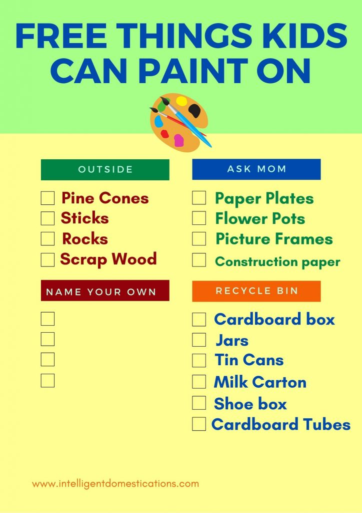 13 Free Things you can find around your house and yard for the kids to paint on. Printable list. #kidsactivity #grandmacamp