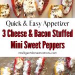 3 Cheese & Bacon Stuffed Mini Sweet Peppers