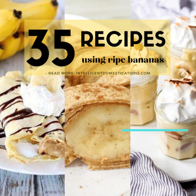 35 Snack Dessert and Drink Recipes Using Bananas