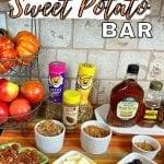 A Baked Sweet Potato Toppings Bar