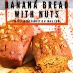 Pumpkin Banana Bread With Nuts